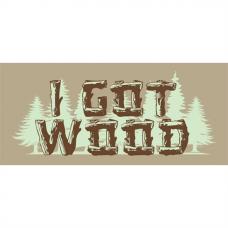 I Got Wood - MUG