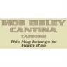 Mos Eisley - MUG